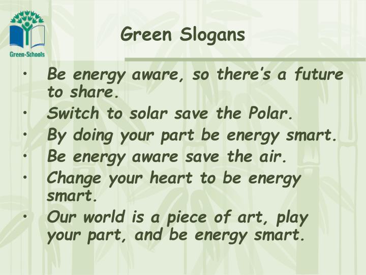 Green Slogans