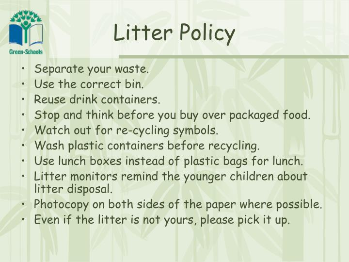 Litter Policy