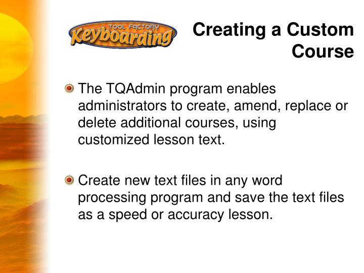 Creating a Custom Course