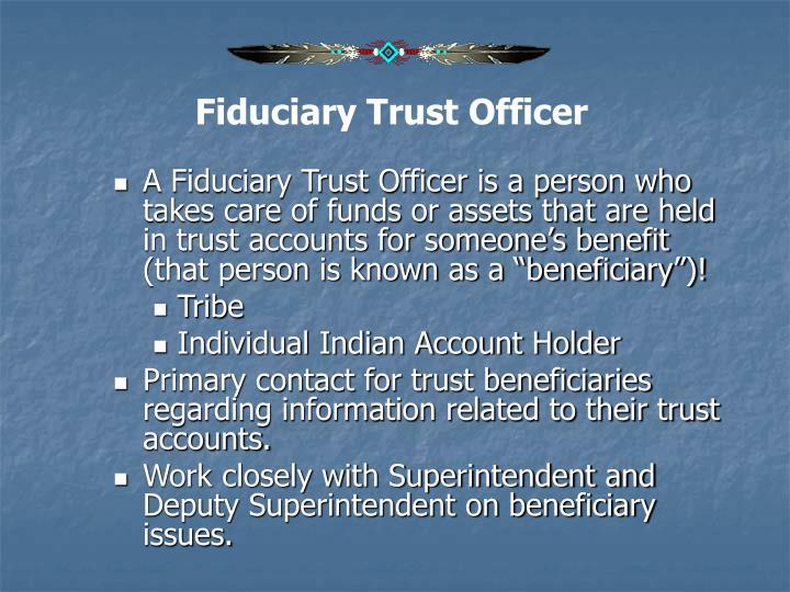 Fiduciary Trust Officer