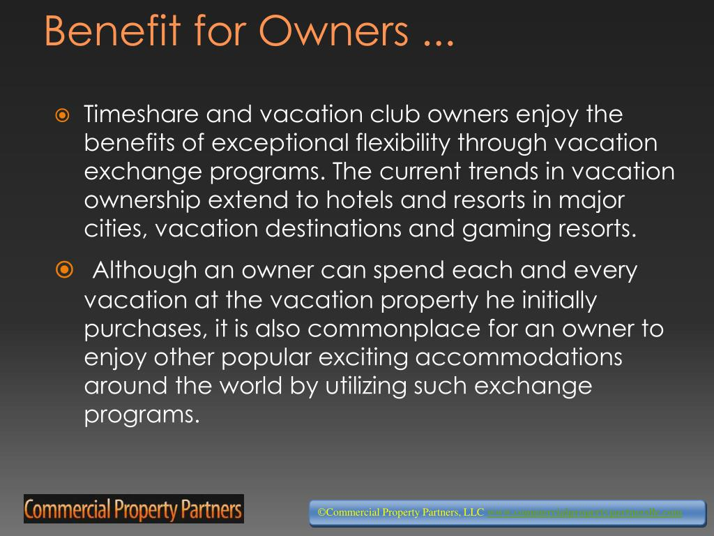 Benefit for Owners ...