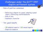 challenges under the gatt 1947 dispute settlement system