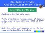 dsu builds on articles xxii and xxiii of the gatt 1947