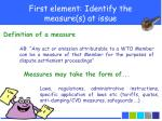 first element identify the measure s at issue