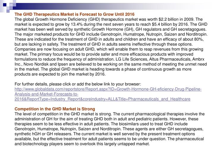 The GHD Therapeutics Market is Forecast to Grow Until 2016