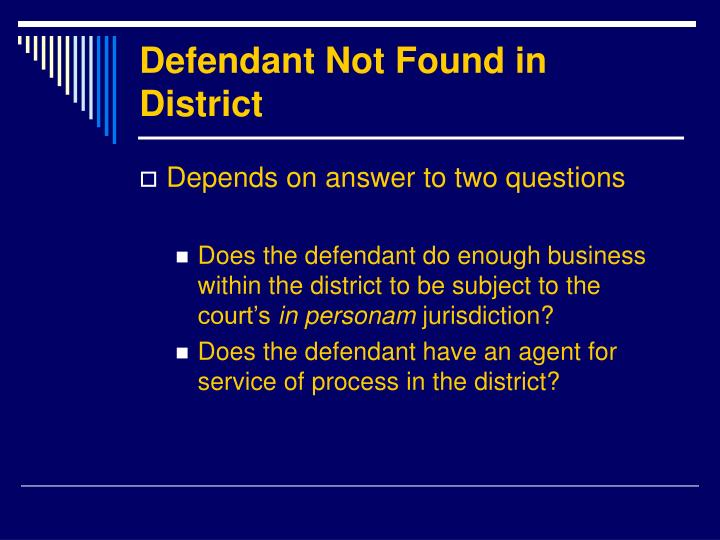 Defendant Not Found in District