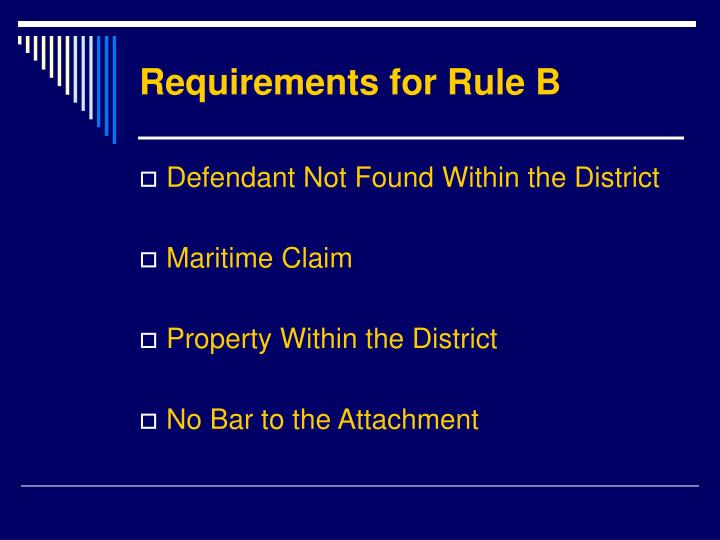 Requirements for Rule B
