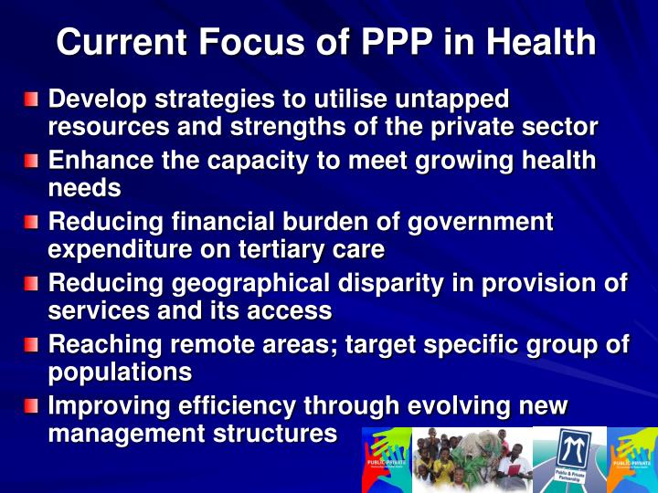 Current Focus of PPP in Health