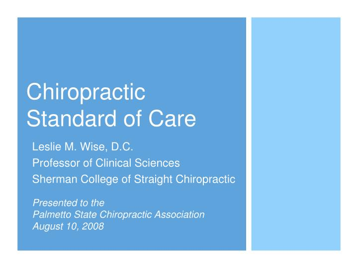 Chiropractic standard of care