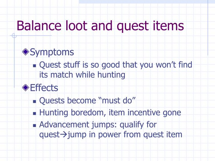 Balance loot and quest items