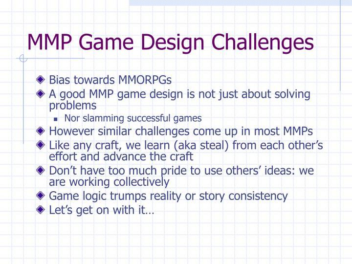 MMP Game Design Challenges