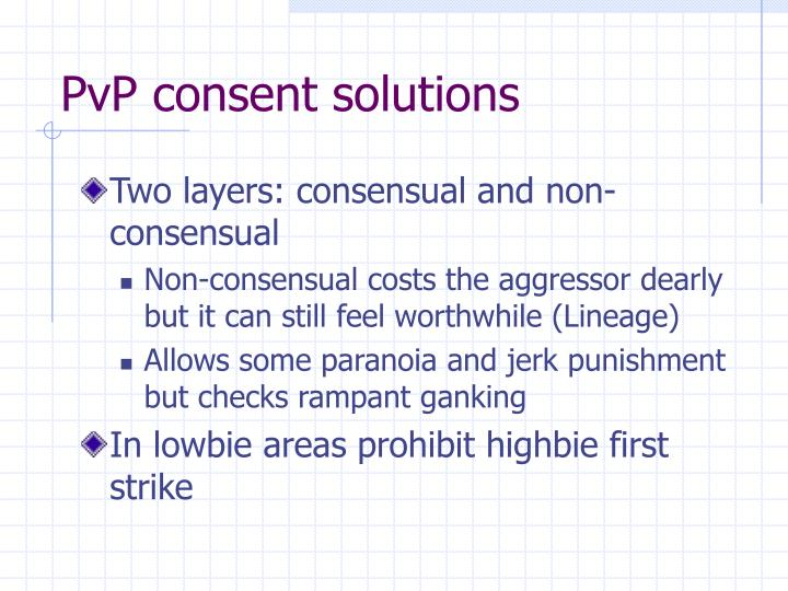 PvP consent solutions