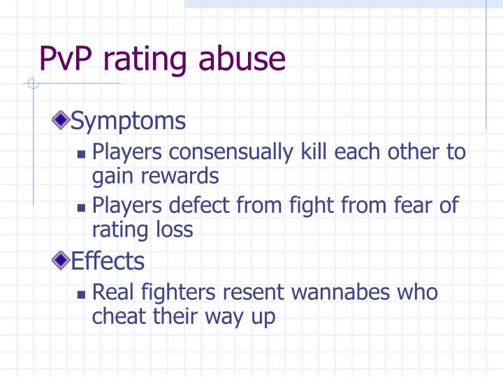 PvP rating abuse