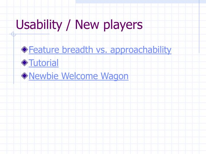Usability / New players