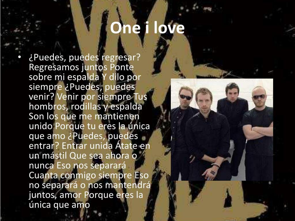 One i love