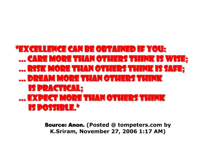 """Excellence can be obtained if you:"