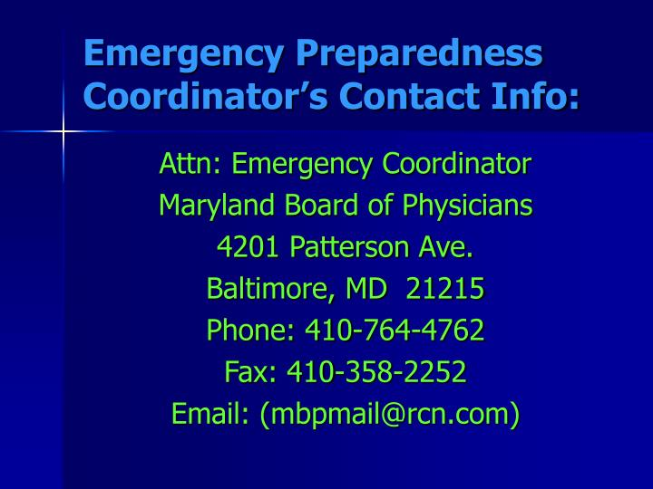 Emergency Preparedness Coordinator's Contact Info: