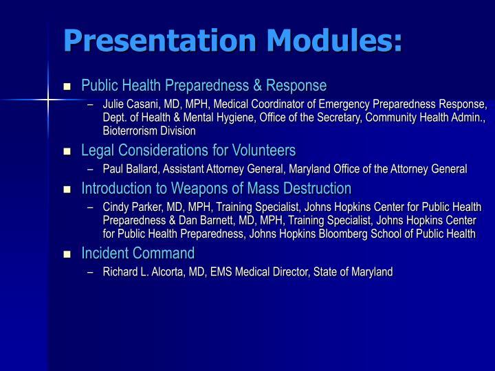 Presentation Modules: