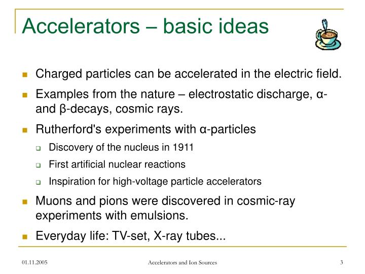 Accelerators basic ideas
