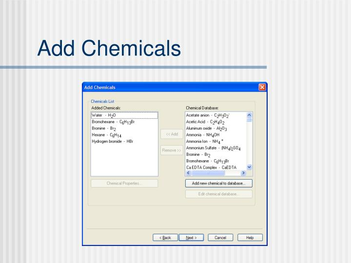 Add Chemicals