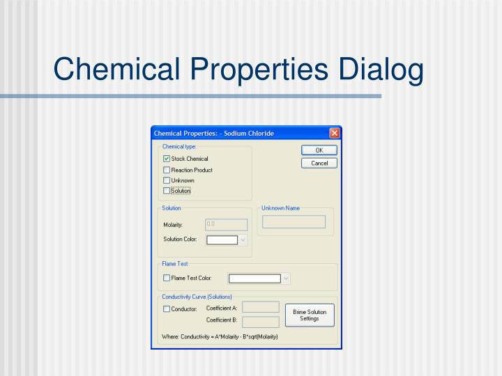 Chemical Properties Dialog