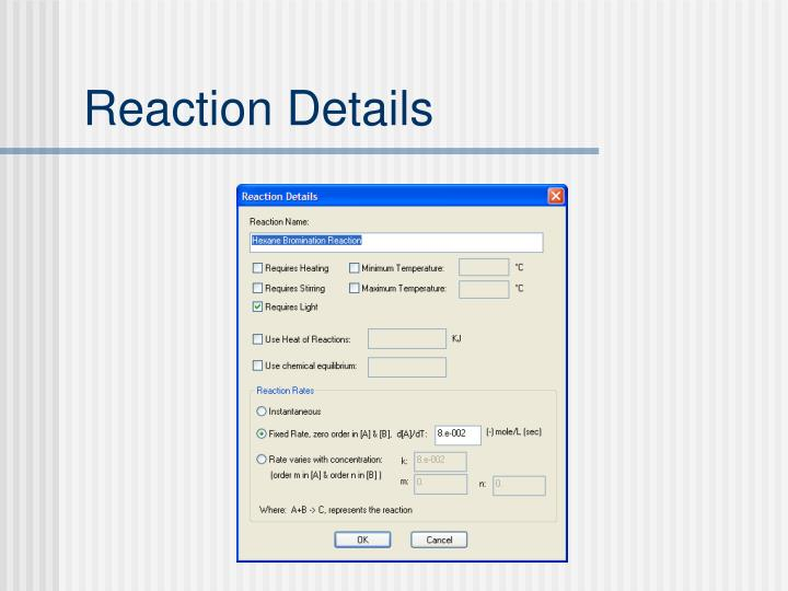 Reaction Details