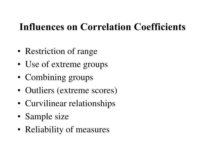 Influences on Correlation Coefficients