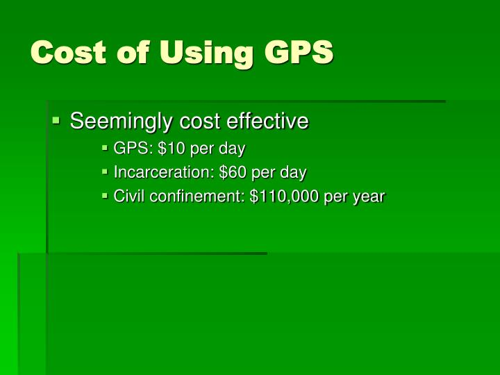 Cost of Using GPS