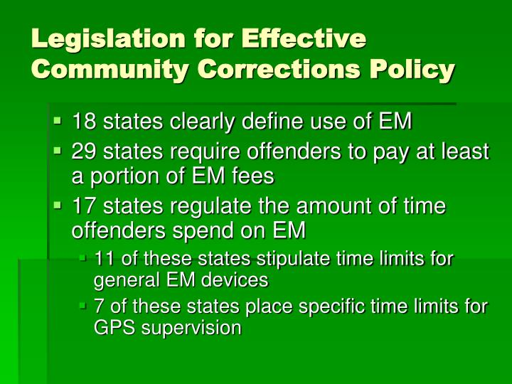 Legislation for Effective Community Corrections Policy