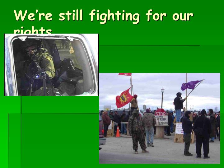 We're still fighting for our rights