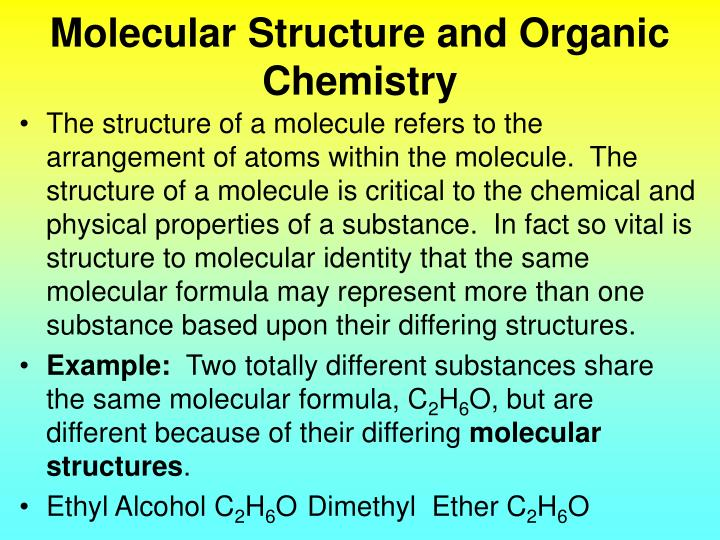 Molecular structure and organic chemistry