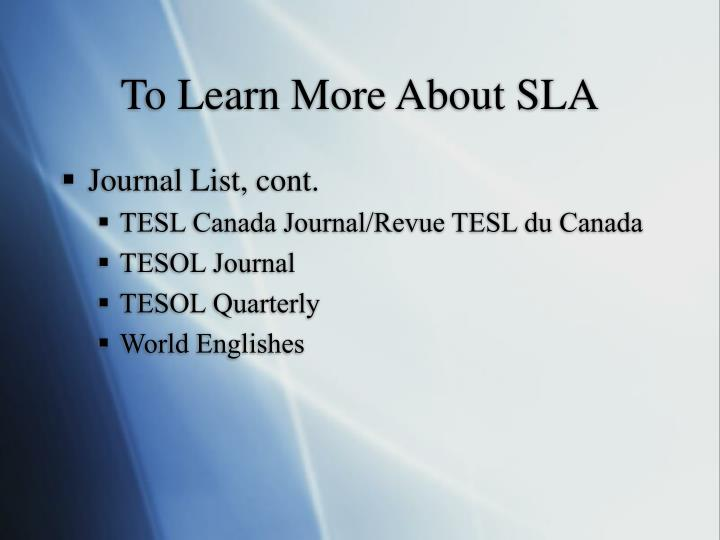 To Learn More About SLA