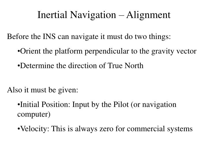 Inertial Navigation – Alignment