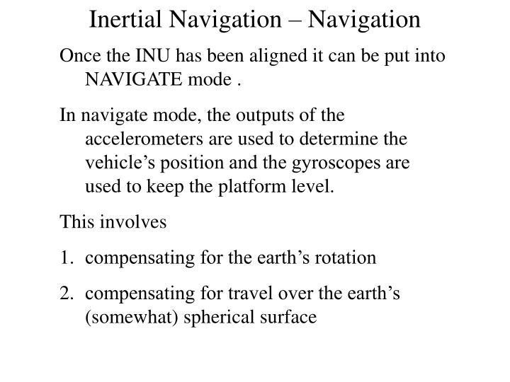 Inertial Navigation – Navigation