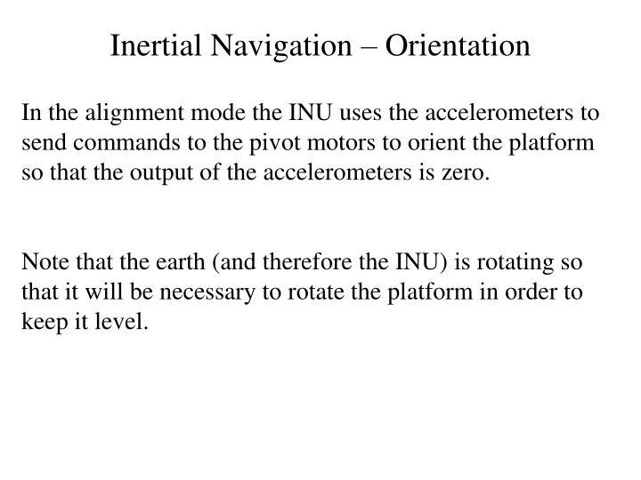 Inertial Navigation – Orientation