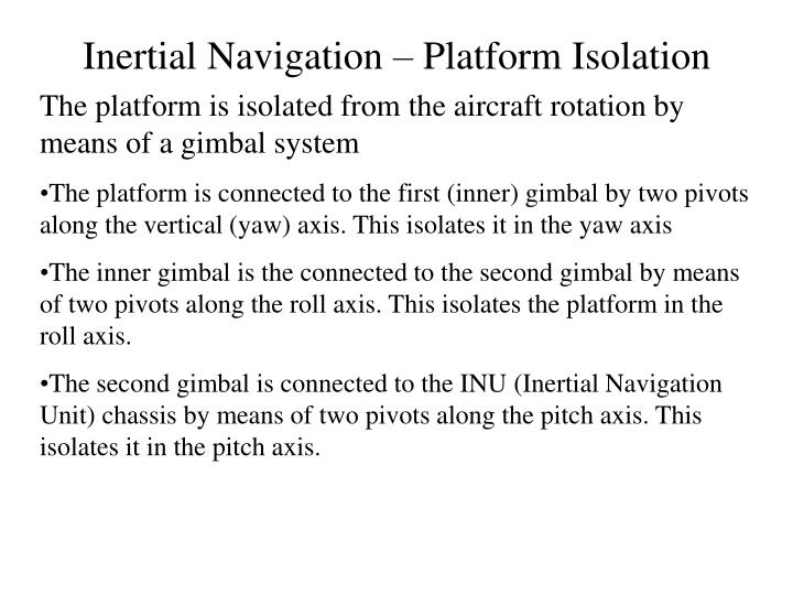 Inertial Navigation – Platform Isolation
