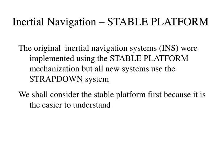 Inertial Navigation – STABLE PLATFORM