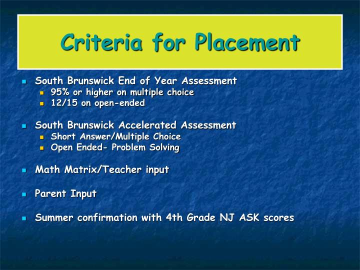 Criteria for Placement