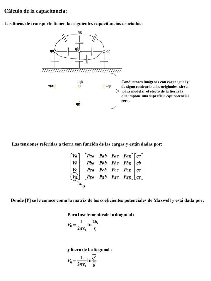 Cálculo de la capacitancia: