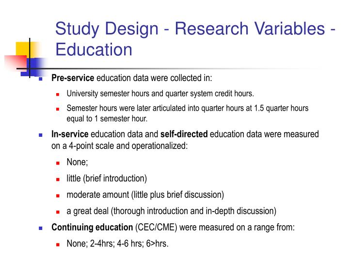 Study Design - Research Variables - Education