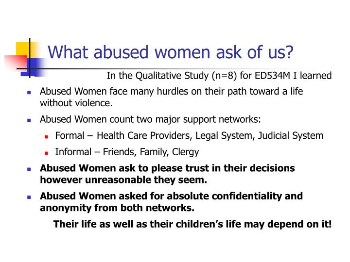 What abused women ask of us?