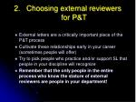 choosing external reviewers for p t