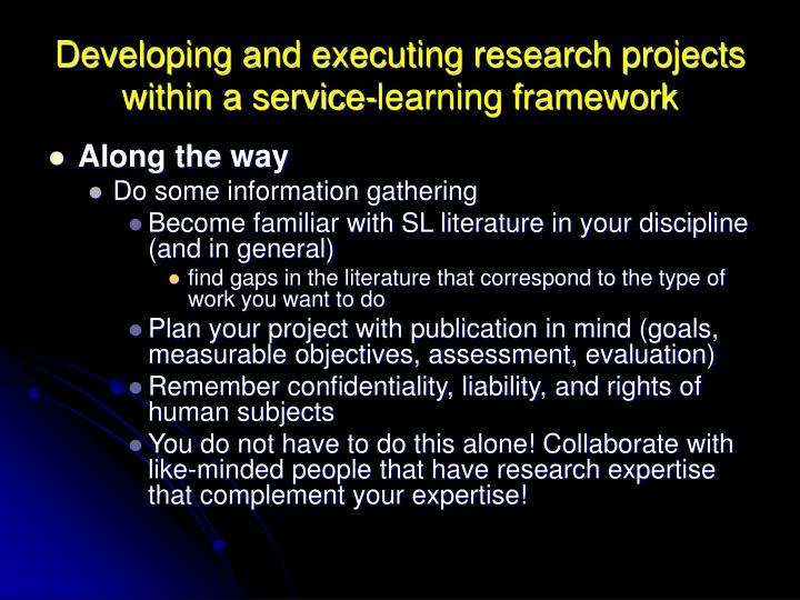 Developing and executing research projects within a service-learning framework