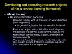 developing and executing research projects within a service learning framework2