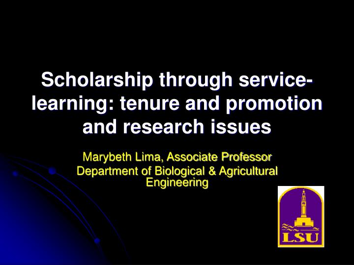 Scholarship through service learning tenure and promotion and research issues