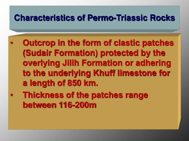Characteristics of Permo-Triassic Rocks