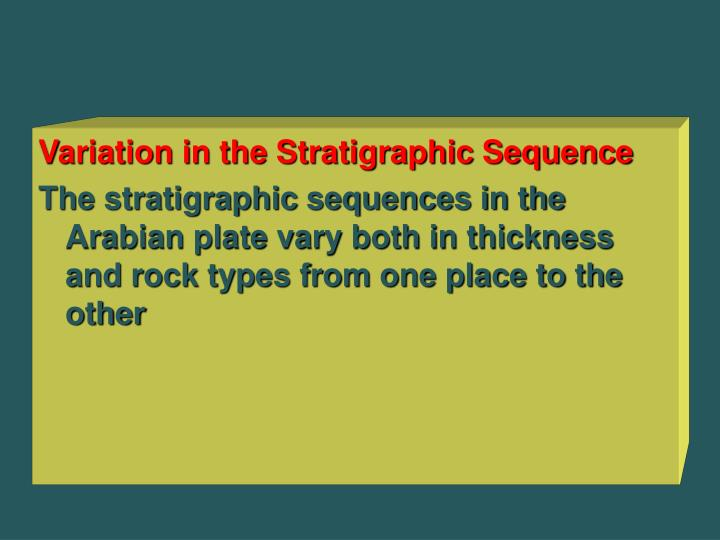 Variation in the Stratigraphic Sequence