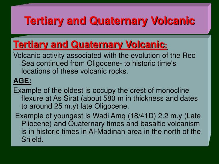 Tertiary and Quaternary Volcanic