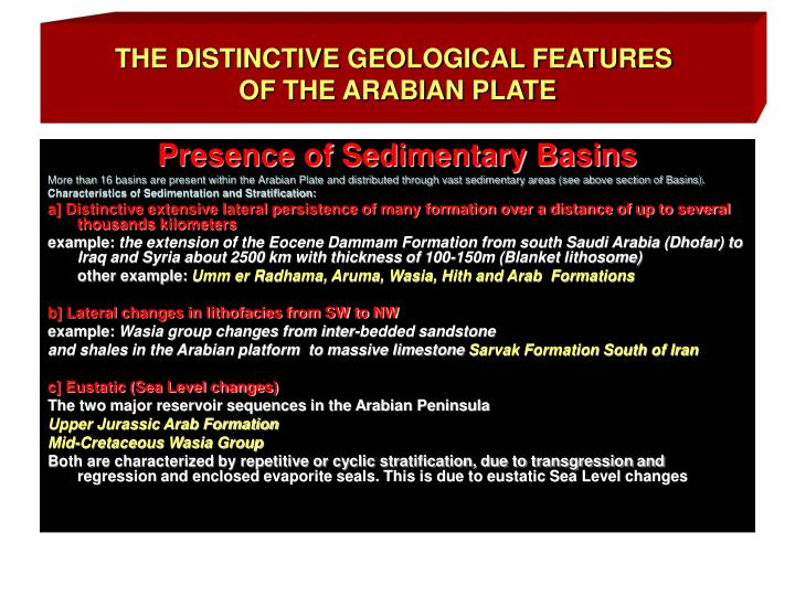THE DISTINCTIVE GEOLOGICAL FEATURES