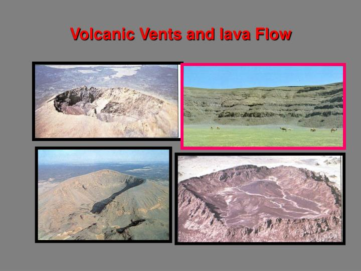 Volcanic Vents and lava Flow